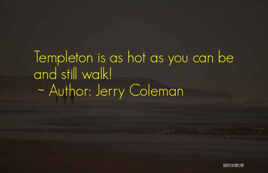 Jerry Coleman Quotes 406316