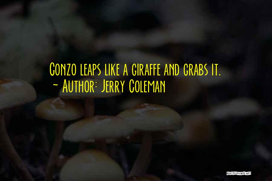 Jerry Coleman Quotes 412950