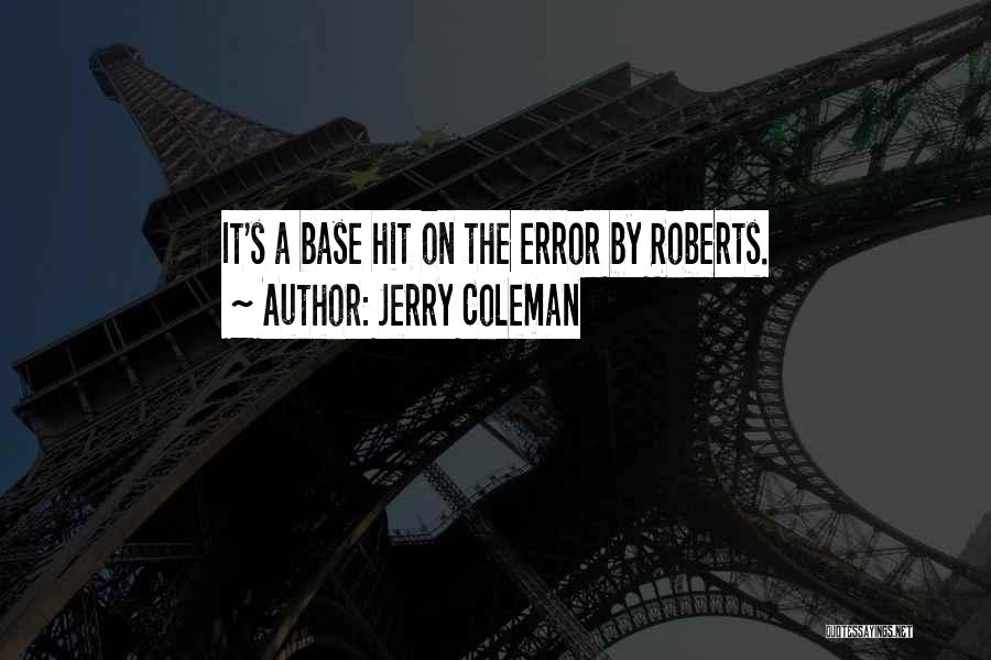 Jerry Coleman Quotes 435459