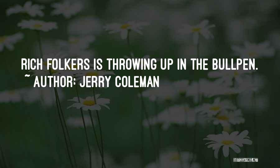 Jerry Coleman Quotes 628389
