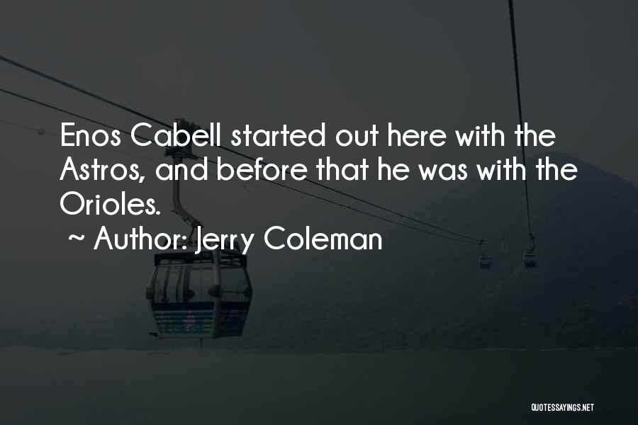 Jerry Coleman Quotes 657559