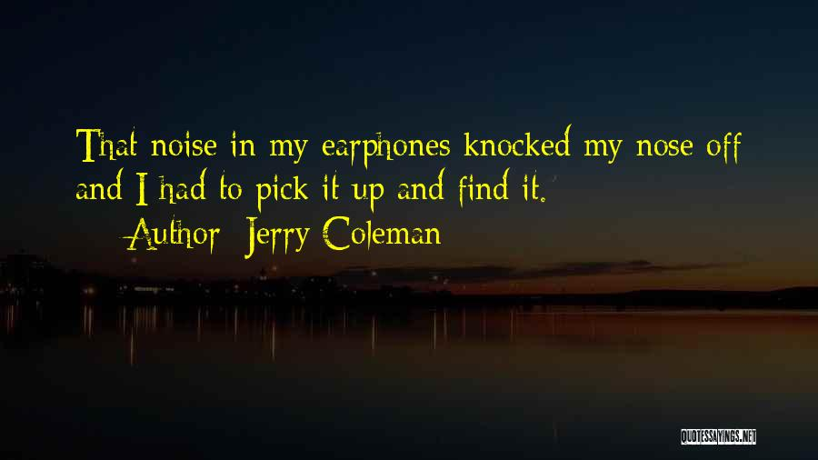 Jerry Coleman Quotes 730096