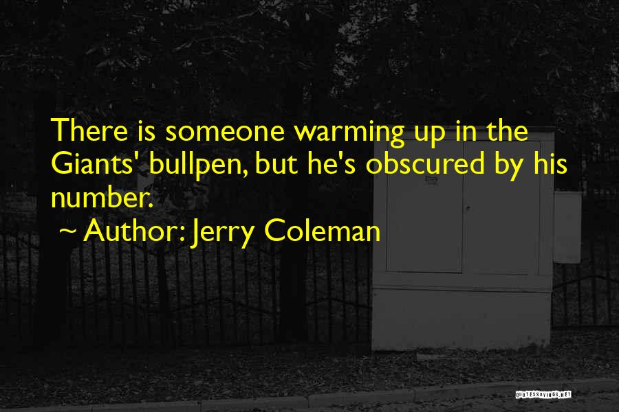 Jerry Coleman Quotes 740488
