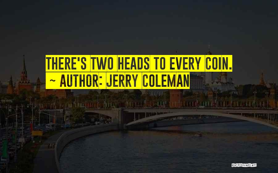 Jerry Coleman Quotes 766284
