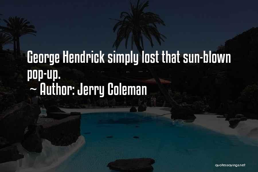 Jerry Coleman Quotes 775945