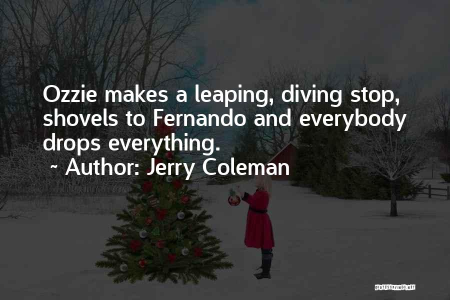 Jerry Coleman Quotes 793549