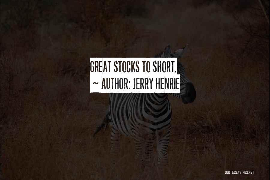 Jerry Henrie Quotes 357663