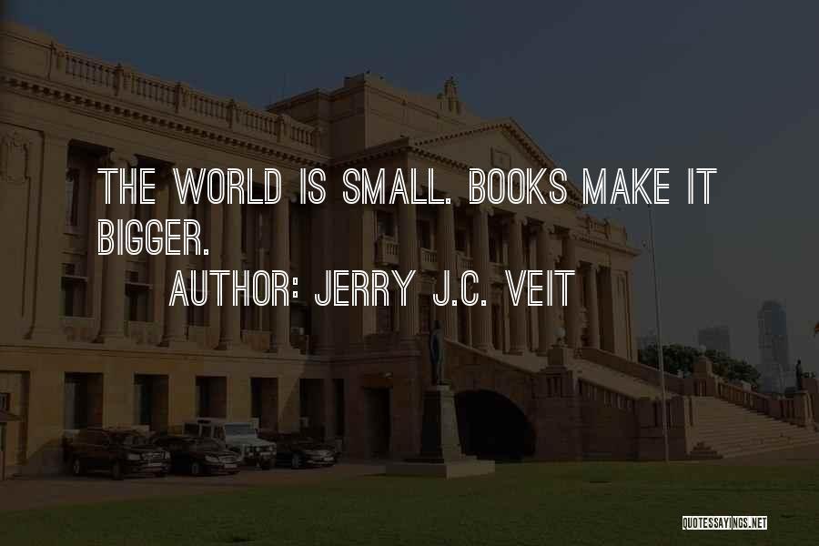 Jerry J.C. Veit Quotes 1134082
