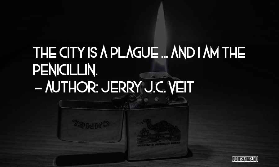 Jerry J.C. Veit Quotes 496796