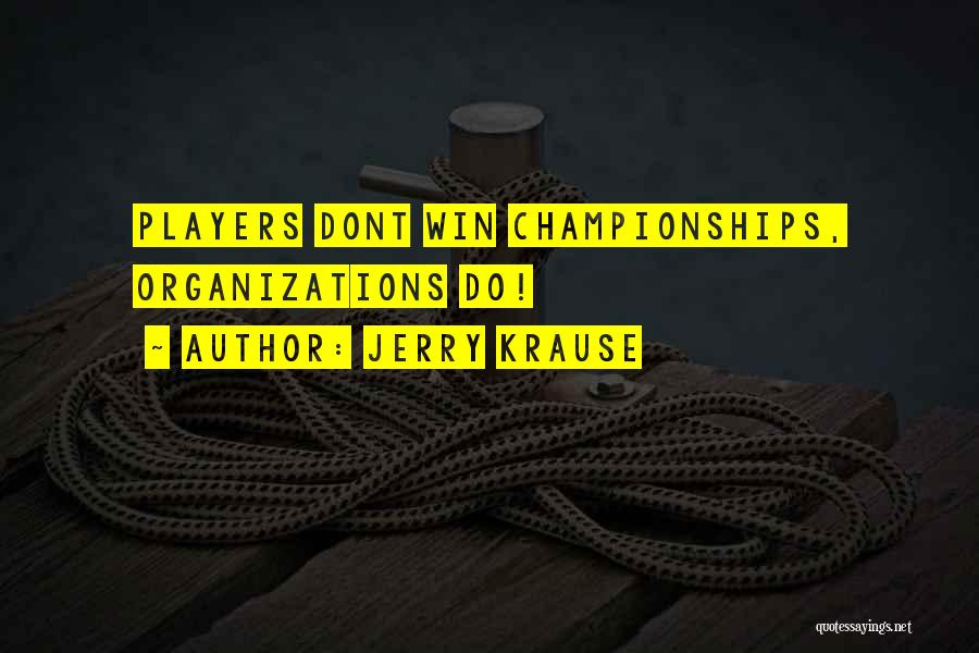 Jerry Krause Quotes 1073844
