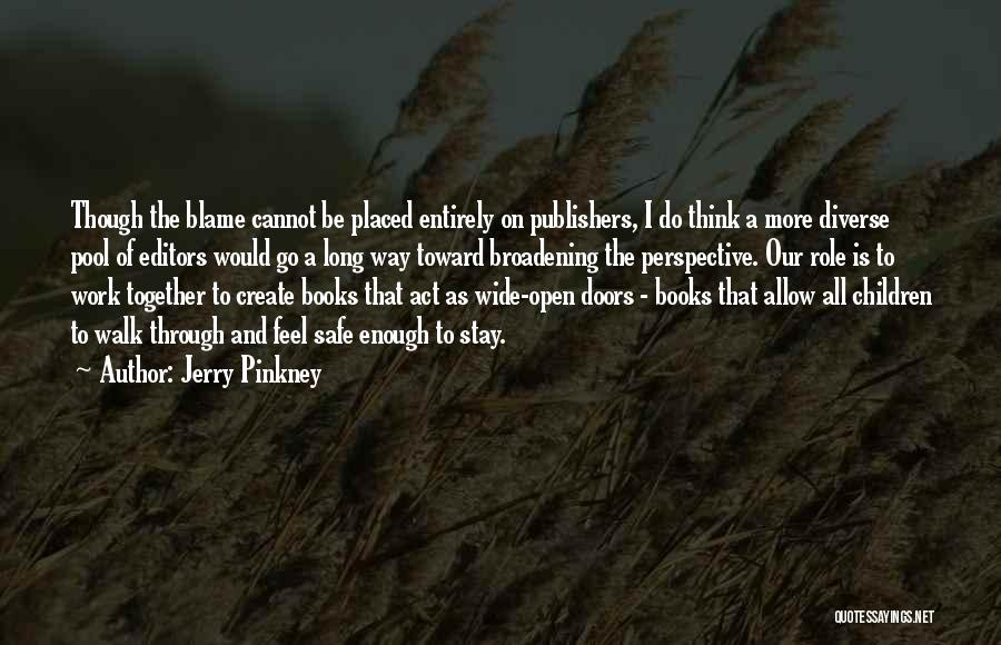 Jerry Pinkney Quotes 102315