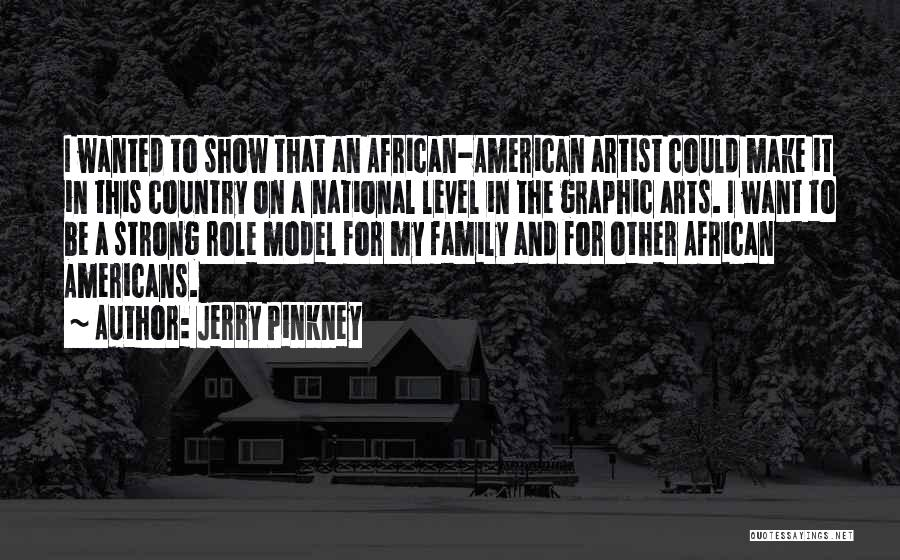 Jerry Pinkney Quotes 2096765