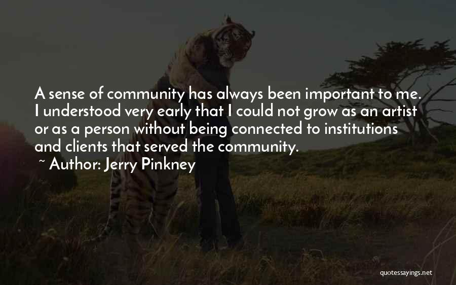 Jerry Pinkney Quotes 2244197