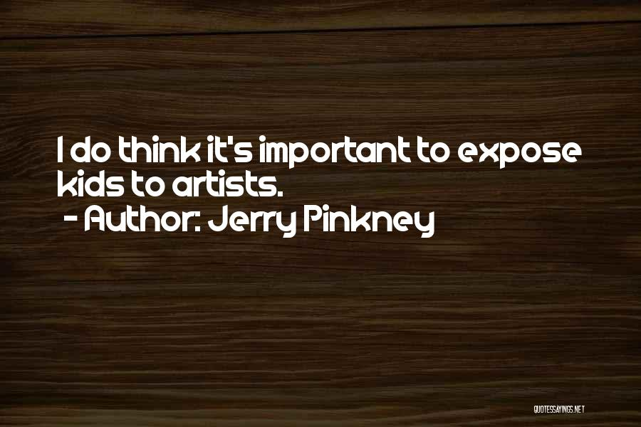 Jerry Pinkney Quotes 241235