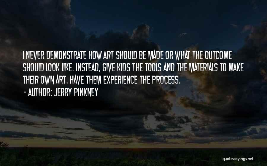 Jerry Pinkney Quotes 282761