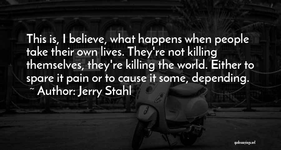 Jerry Stahl Quotes 1083587