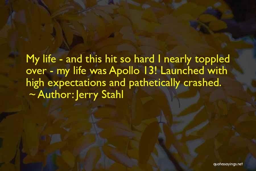 Jerry Stahl Quotes 1193210