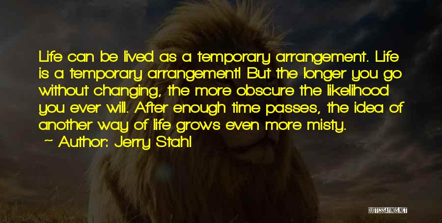 Jerry Stahl Quotes 1524014