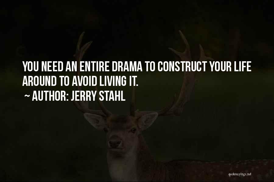 Jerry Stahl Quotes 1761499