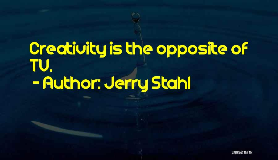 Jerry Stahl Quotes 1769410