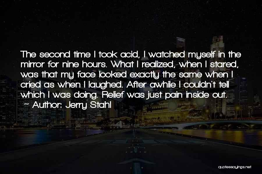 Jerry Stahl Quotes 2257625