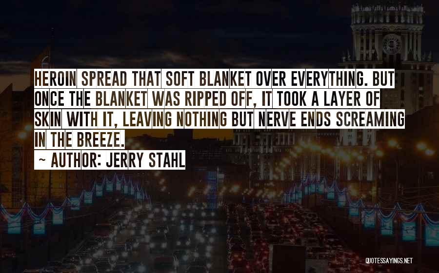 Jerry Stahl Quotes 636243