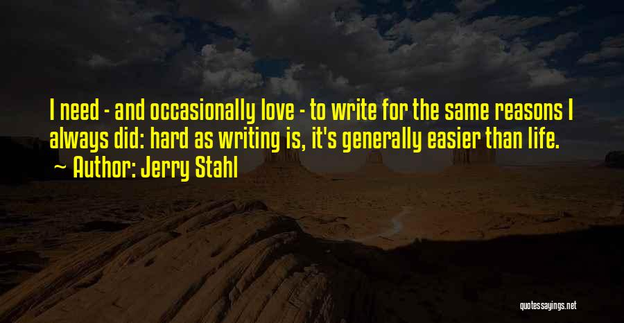 Jerry Stahl Quotes 780456