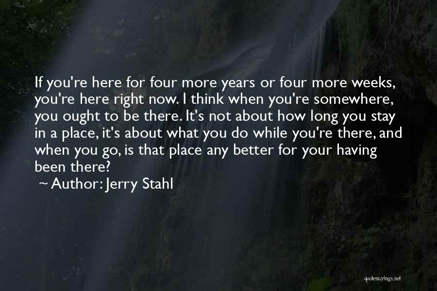 Jerry Stahl Quotes 906953