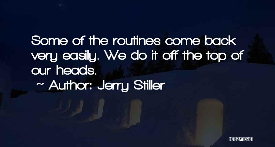 Jerry Stiller Quotes 1209291