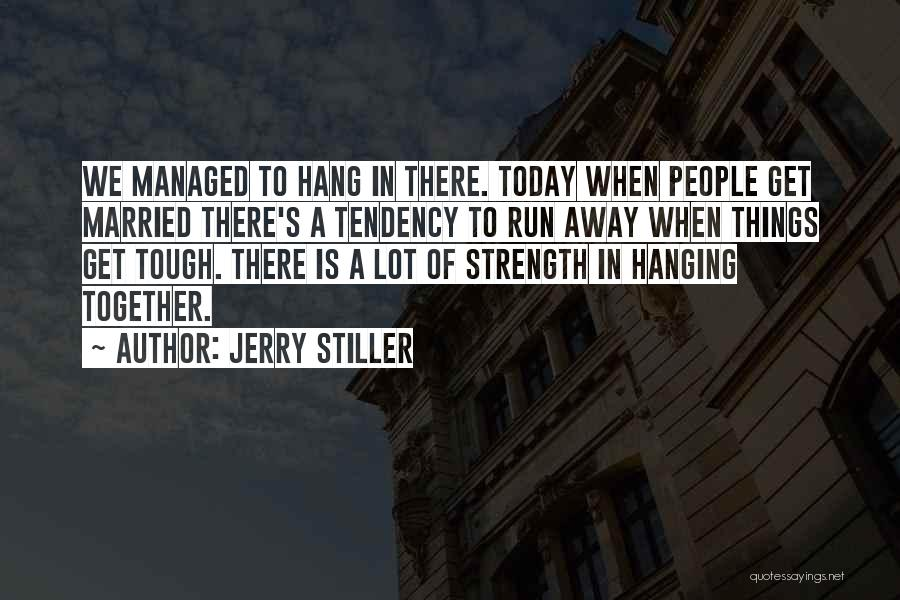 Jerry Stiller Quotes 1335667