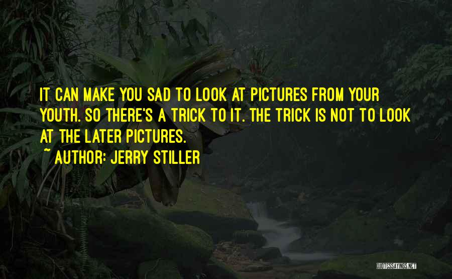 Jerry Stiller Quotes 1411726