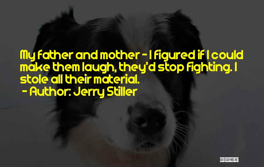 Jerry Stiller Quotes 1861724