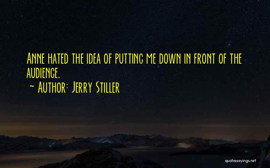 Jerry Stiller Quotes 320226