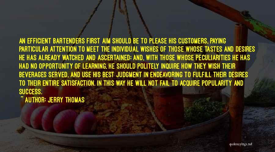 Jerry Thomas Quotes 2066475