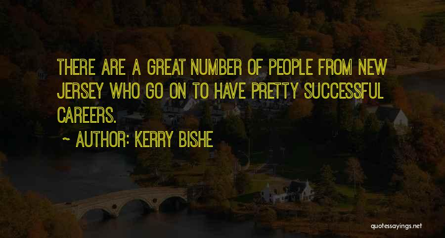 Jersey Number Quotes By Kerry Bishe