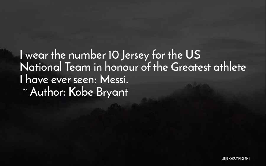 Jersey Number Quotes By Kobe Bryant