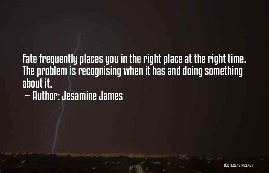 Jesamine James Quotes 1610444