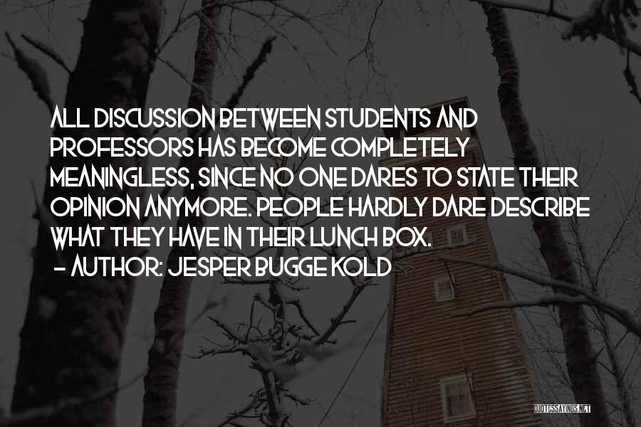 Jesper Quotes By Jesper Bugge Kold
