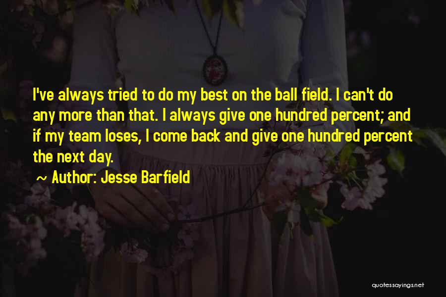 Jesse Barfield Quotes 1177757