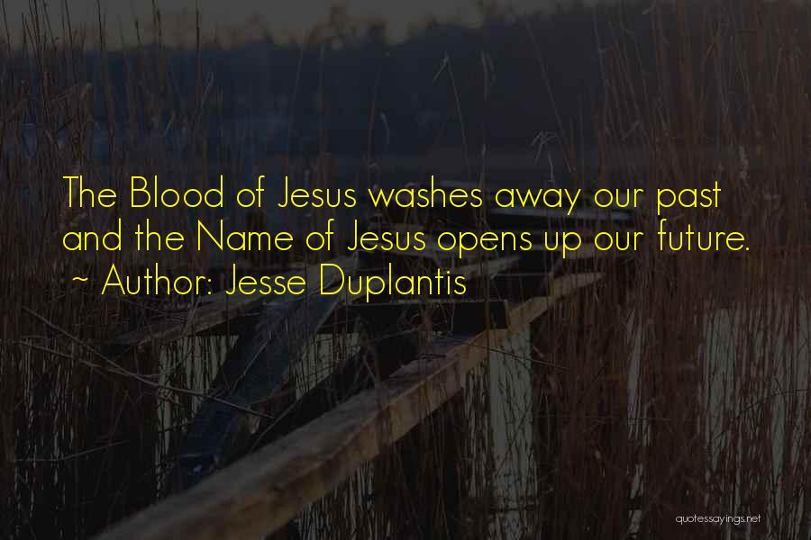 Jesse Duplantis Quotes 1294034