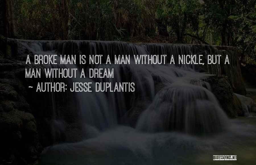 Jesse Duplantis Quotes 1516267
