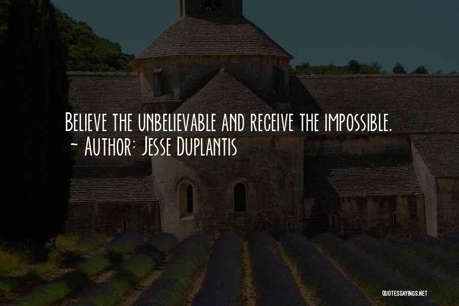 Jesse Duplantis Quotes 2087483