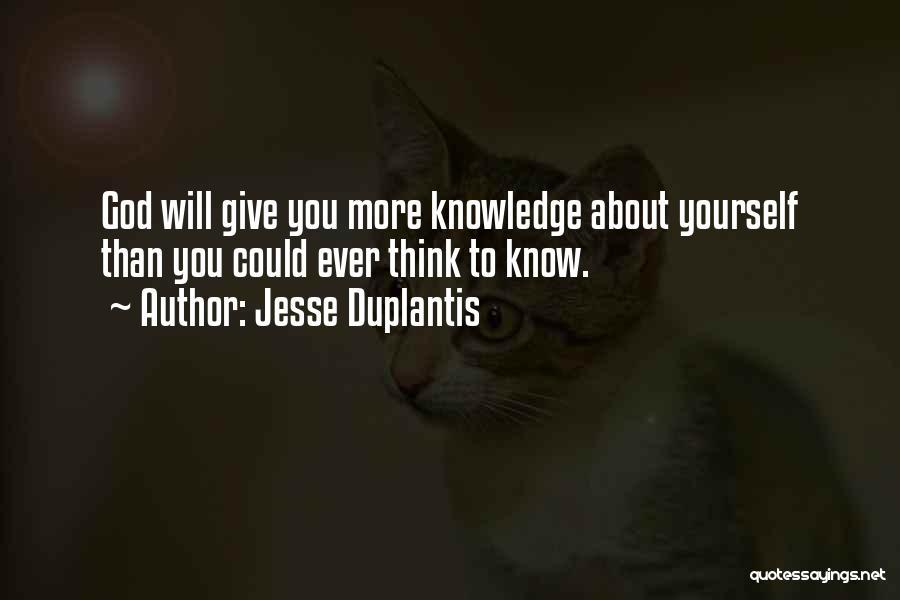 Jesse Duplantis Quotes 732869
