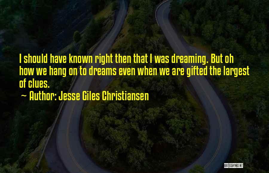 Jesse Giles Christiansen Quotes 1406487