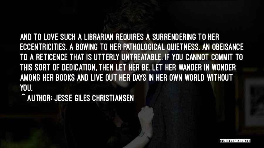 Jesse Giles Christiansen Quotes 899520