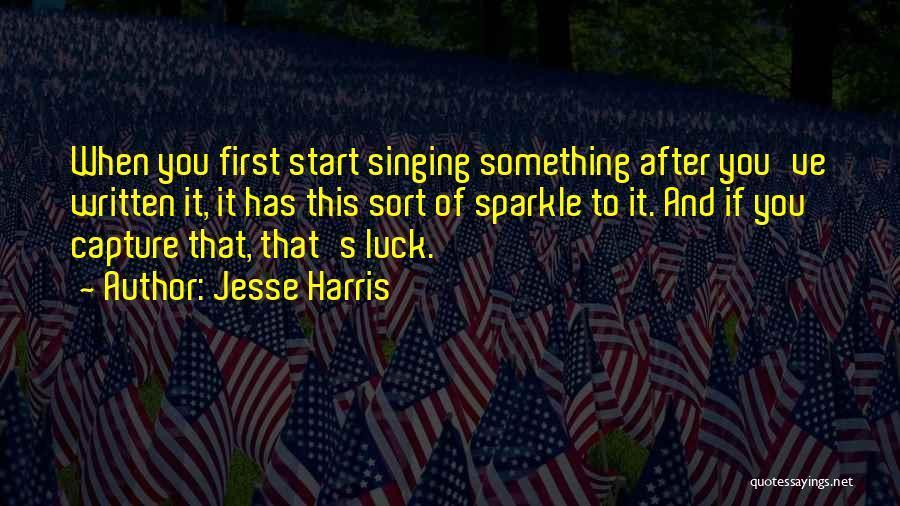 Jesse Harris Quotes 1920822
