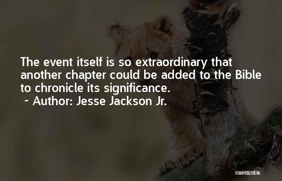 Jesse Jackson Jr. Quotes 2022103