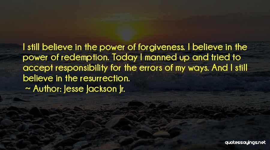 Jesse Jackson Jr. Quotes 2208170