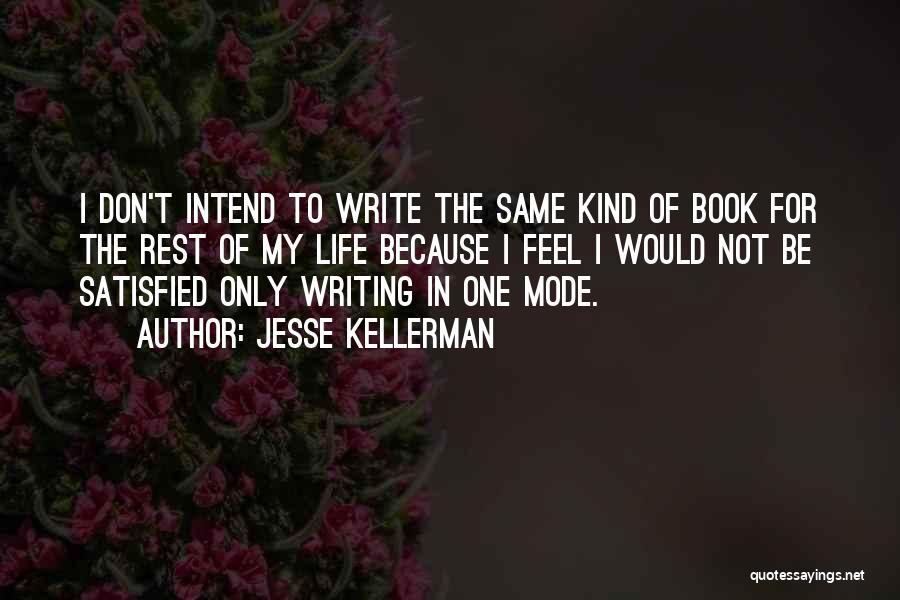 Jesse Kellerman Quotes 119508