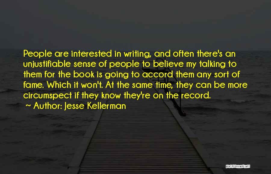 Jesse Kellerman Quotes 1219299